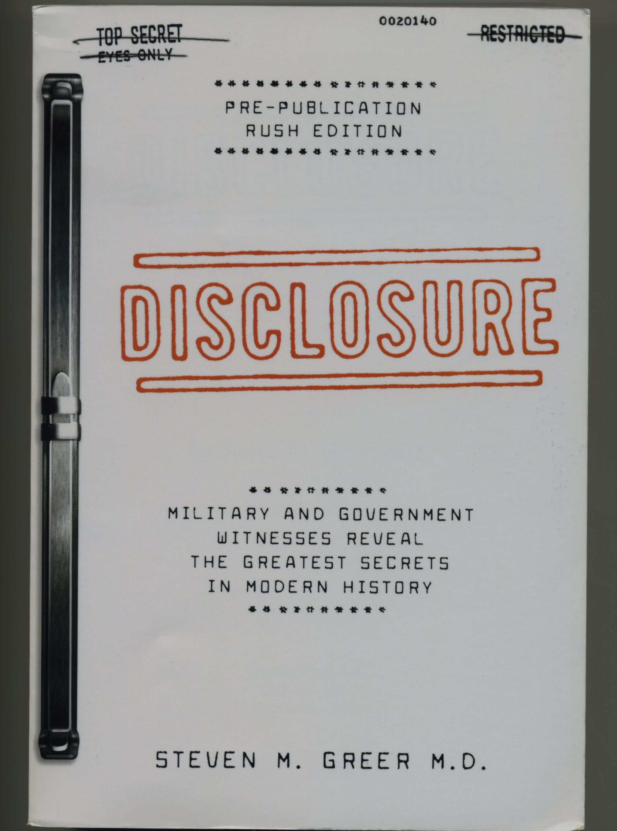 disclosure military and government witnesses reveal the greatest secrets in modern history