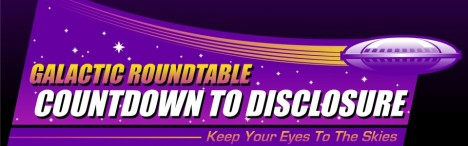 Galactic Roundtable - Countdown-to-Disclosure